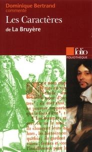 Dominique Bertrand - Les Caractères de La Bruyère.