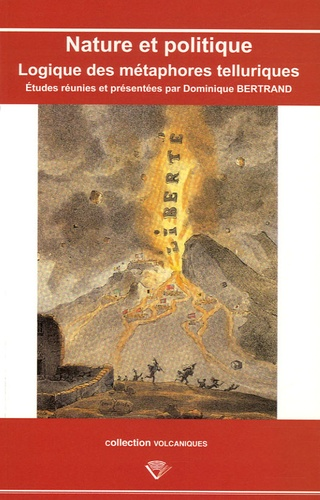 Dominique Bertrand - Nature et politique - Logique des métaphores telluriques.
