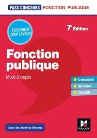 Dominique Berville - Pass'Concours - Fonction publique Mode d'emploi - 7e édition - Révision et entrainement.