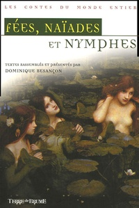 Dominique Besançon - Fées, naïades & nymphes.