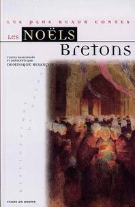 Dominique Besançon - Les Noëls bretons.