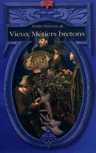 Dominique Besançon - Vieux métiers bretons.
