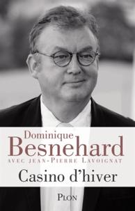 Dominique Besnehard - Casino d'hiver.