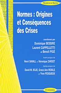 Dominique Bessire et Laurent Cappelletti - Normes : Origines et Conséquences des Crises.