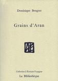 Dominique Beugras - Grains d'Aran.
