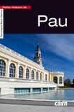 Dominique Bidot-Germa - Petite histoire de Pau.