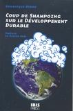 Dominique Bidou - Coup de shampoing sur le développement durable.