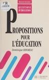 Dominique Bihoreau - Propositions pour l'éducation.