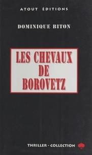 Dominique Biton - Les chevaux de Borovetz.