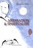 Dominique Blain - Méditation et spiritualité.
