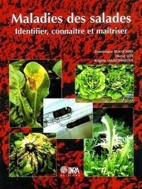 Dominique Blancard et Hervé Lot - Maladies des salades - Identifier, connaître et maîtriser.