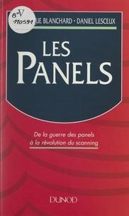 Dominique Blanchard et Daniel Lesceux - Les panels - De la guerre des panels à la révolution du scanning.