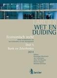 Dominique Blommaert et Jan Cerfontaine - Wet en Duiding Bank en Zekerheden - Reeks Economisch recht  - deel 5.