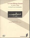 Dominique Blüher et François Thomas - Le Court Métrage français de 1945 à 1968 - De l'âge d'or aux contrebandiers.