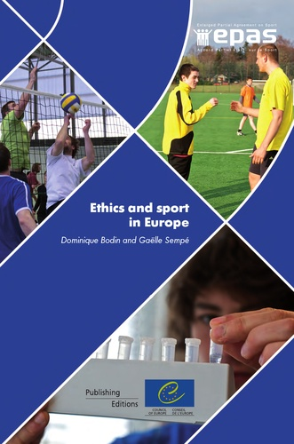 Dominique Bodin et Gaëlle Sempé - Ethics and Sport in Europe.