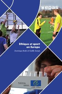 Dominique Bodin et Gaëlle Sempé - Ethique et sport en Europe.
