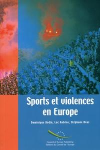 Dominique Bodin et Luc Robène - Sports et violences en europe.