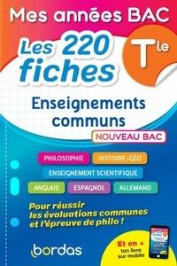 Dominique Boissier et Laurent Coulomb - Les 220 fiches Enseignements communs Tle.