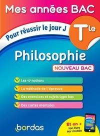 Dominique Boissier - Philosophie Tle - Pour réussir le jour J.