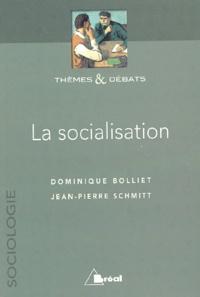 Dominique Bolliet et Jean-Pierre Schmitt - La socialisation.