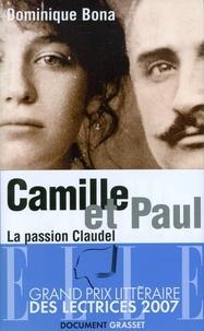 Dominique Bona - Camille et Paul.