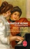 Dominique Bona - Deux soeurs - Yvonne et Christine Rouart, les muses de l'Impressionnisme.