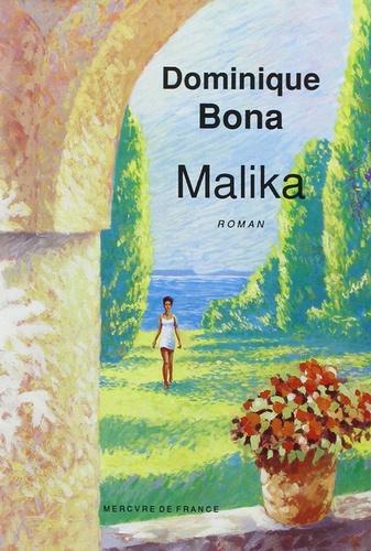 Dominique Bona - Malika.