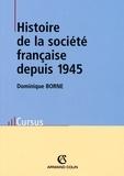 Dominique Borne - Histoire de la société française depuis 1945.