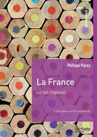 Dominique Borne et Jacques Scheibling - La France, le fait régional.