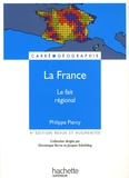 Dominique Borne - La France - Le fait regional.