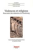 Dominique Borne et Jean-Pierre Rioux - Violences et religions - Rencontre des mémoires de Strasbourg.