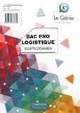 Dominique Borras - Sujets d'examen Bac Pro Logistique - Epreuve E2 : épreuve d'étude de situations professionnelles.