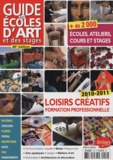Dominique Bosch - Guide des écoles d'art et des stages 2010-2011.