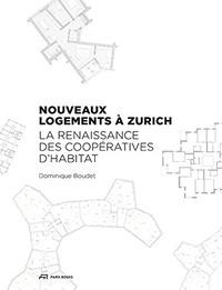 Dominique Boudet - L'habitat collectif à Zurich.