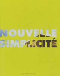 """Dominique Boudou - Nouvelle simplicité - Art """"construit"""" et architecture suisse contemporaine."""