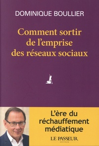 Dominique Boullier - Comment sortir de l'emprise des réseaux sociaux.