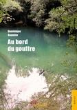 Dominique Boumier - Au bord du gouffre.