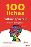 Dominique Bourdin et Geneviève Winter - 100 fiches de culture générale - Histoire de la pensée.