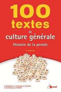 Dominique Bourdin et Gilbert Guislain - 100 textes de culture générale - Histoire de la pensée.