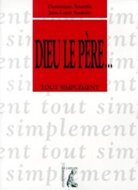 Dominique Bourdin et Jean-Louis Souletie - Dieu le Père.