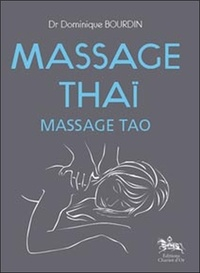 Massage Thaï- Massage Tao - Dominique Bourdin |