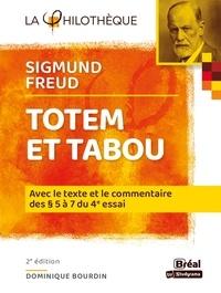 Dominique Bourdin - Totem et tabou, Sigmund Freud - Avec le texte et le commentaire des chapitres V à VII.