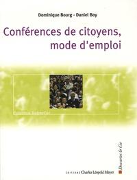Dominique Bourg et Daniel Boy - Conférences de citoyens, mode d'emploi - Les enjeux de la démocratie participative.
