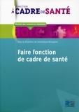 Dominique Bourgeon - Faire fonction de cadre de santé.