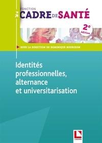 Dominique Bourgeon - Identités professionnelles, alternance et universitarisation.