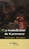 Dominique Bourgeon - La malédiction de Kammerer.