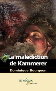 Dominique Bourgeon - La malédiction de Kammerer.