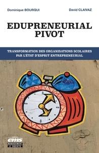 Deedr.fr Edupreneurial Pivot - Transformation des organisations scolaires par l'état d'esprit entrepreneurial Image