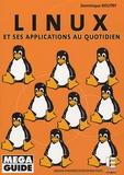 Dominique Boutry - Linux - Et ses applications au quotidien.