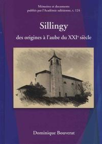 Dominique Bouverat - Sillingy des origines à l'aube du XXIe siècle.